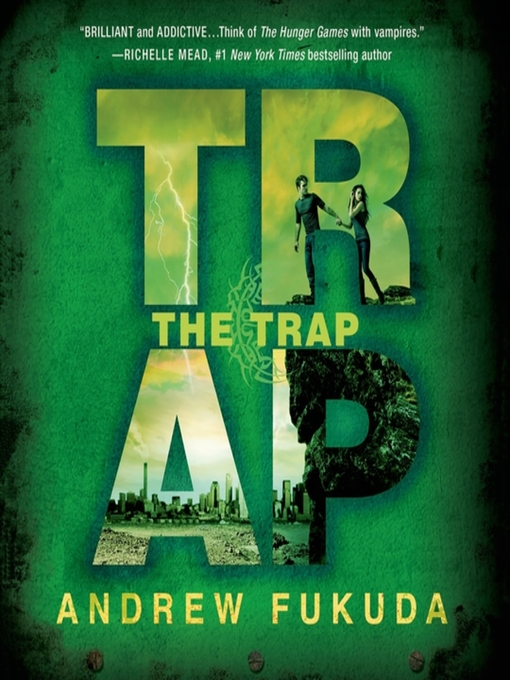 Title details for The Trap by Andrew Fukuda - Available