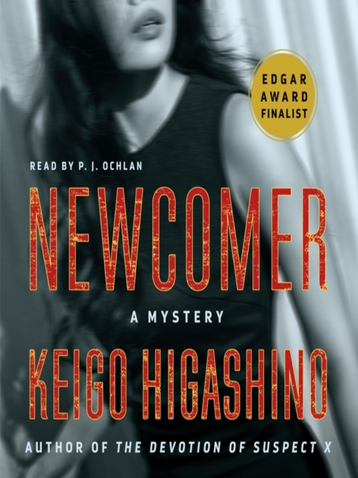 Title details for Newcomer by Keigo Higashino - Wait list