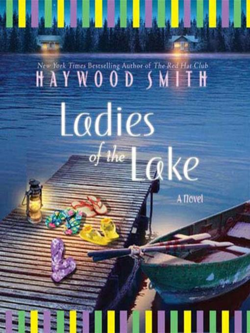 Title details for Ladies of the Lake by Haywood Smith - Available