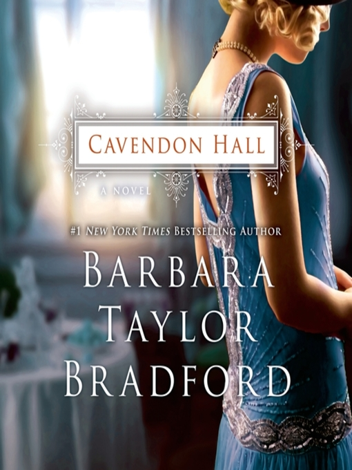 Title details for Cavendon Hall by Barbara Taylor Bradford - Wait list