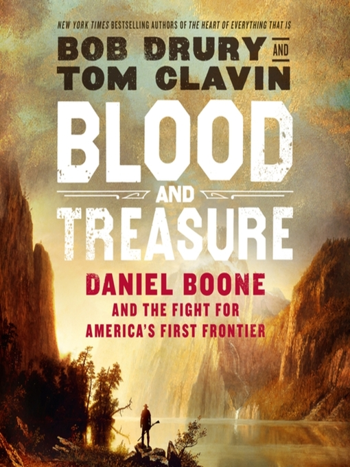 Title details for Blood and Treasure by Bob Drury - Wait list