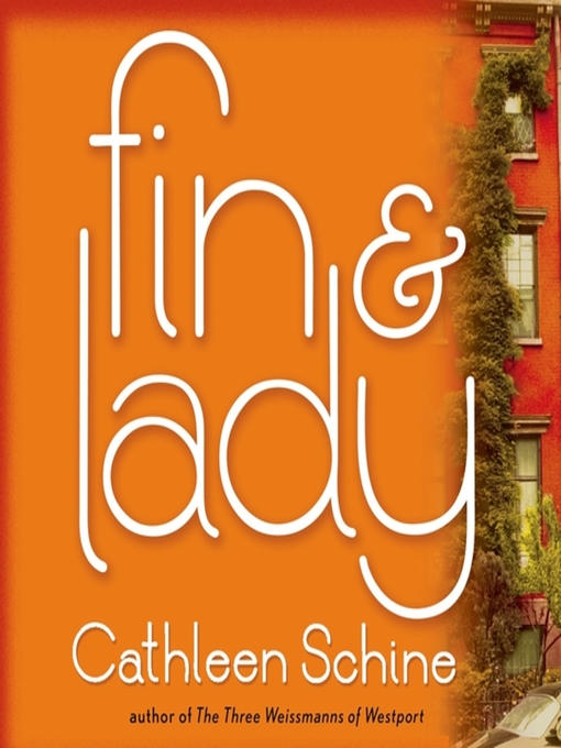 Title details for Fin & Lady by Cathleen Schine - Available