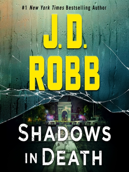 Title details for Shadows in Death by J. D. Robb - Available