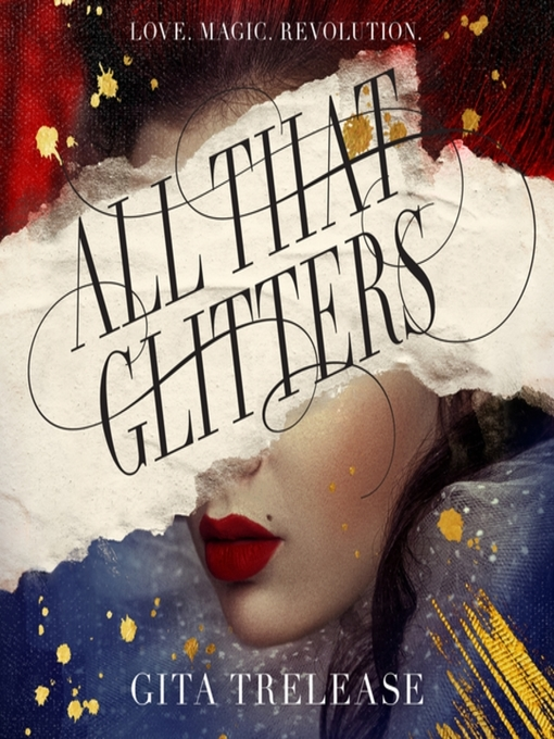 Title details for All That Glitters by Gita Trelease - Available