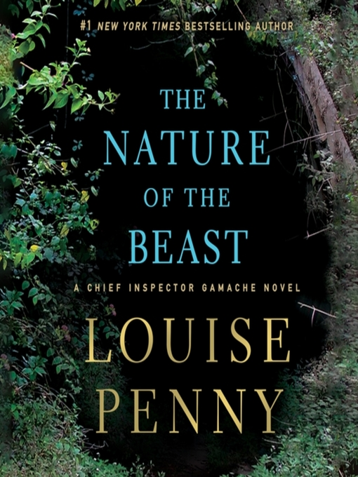 Title details for The Nature of the Beast by Louise Penny - Available