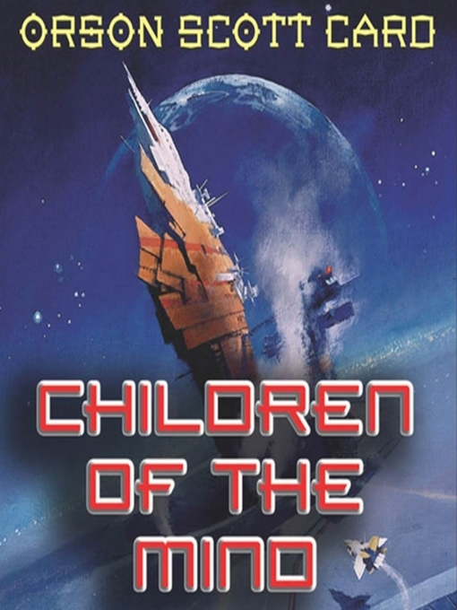 Title details for Children of the Mind by Orson Scott Card - Wait list
