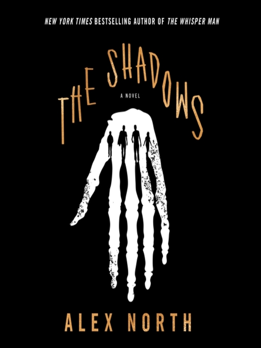 Title details for The Shadows by Alex North - Wait list