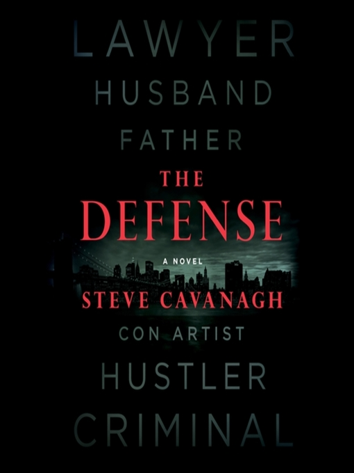Title details for The Defense by Steve Cavanagh - Wait list