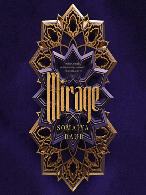 Title details for Mirage--A Novel by Somaiya Daud - Available