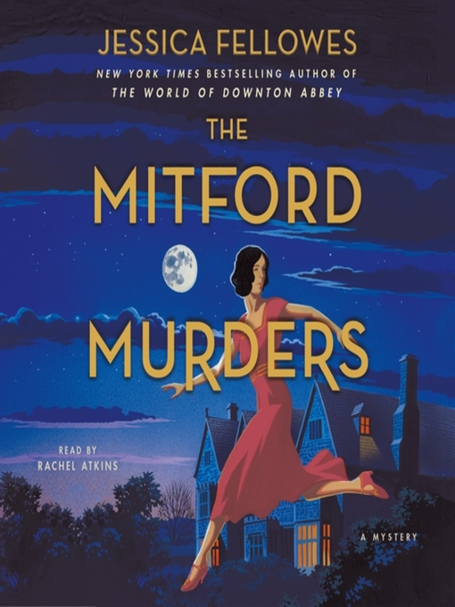 Title details for The Mitford Murders--A Mystery by Jessica Fellowes - Wait list