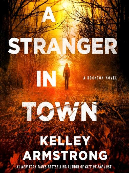 Title details for A Stranger in Town by Kelley Armstrong - Wait list