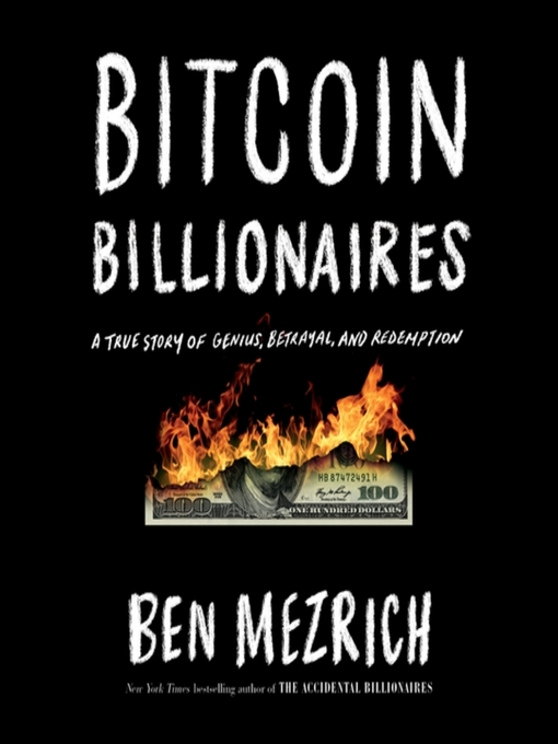 Title details for Bitcoin Billionaires by Ben Mezrich - Wait list