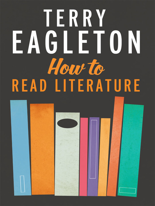 Title details for How to Read Literature by Terry Eagleton - Wait list