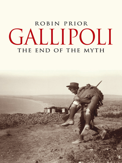 Title details for Gallipoli by Robin Prior - Available