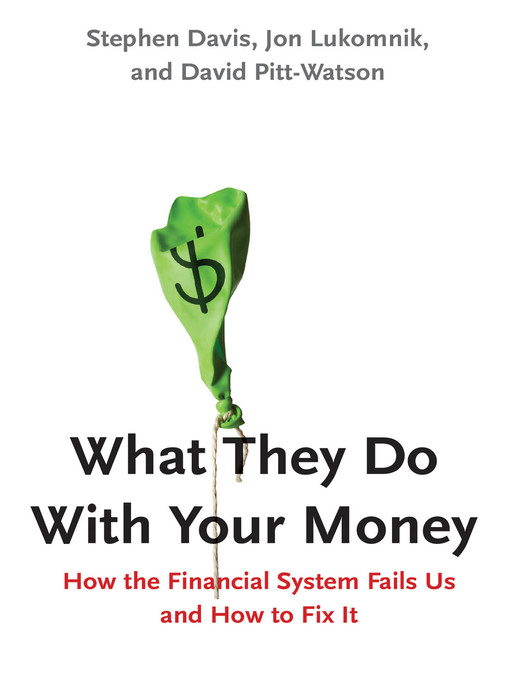 Title details for What They Do With Your Money by Stephen Davis - Wait list