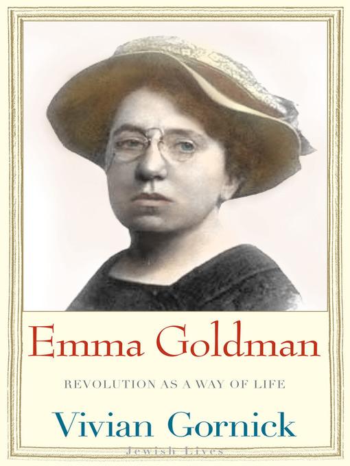 Title details for Emma Goldman by Vivian Gornick - Available