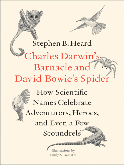 Title details for Charles Darwin's Barnacle and David Bowie's Spider by Stephen B. Heard - Available