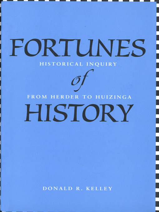 Title details for Fortunes of History by Donald R. Kelley - Available