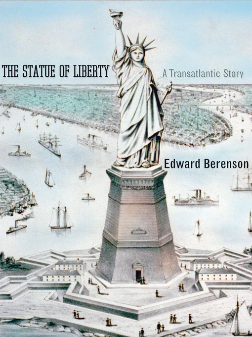 Title details for The Statue of Liberty by Edward Berenson - Available