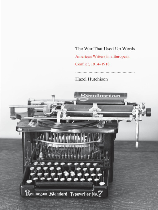 Title details for The War That Used Up Words by Hazel Hutchison - Available