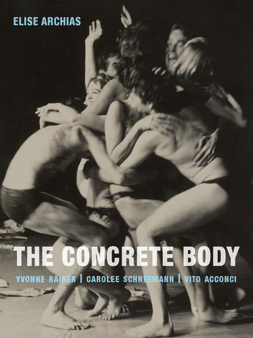 Title details for The Concrete Body by Elise Archias - Available
