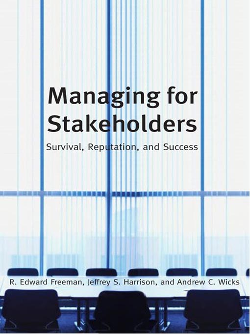 Title details for Managing for Stakeholders by Edward R. Freeman - Available