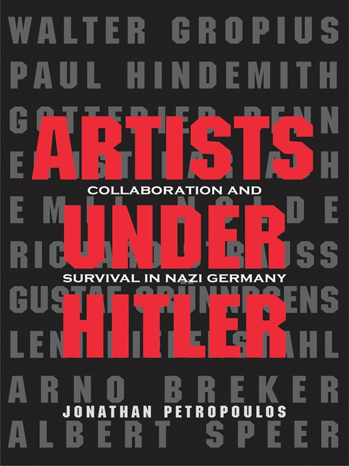 Title details for Artists Under Hitler by Jonathan Petropoulos - Available