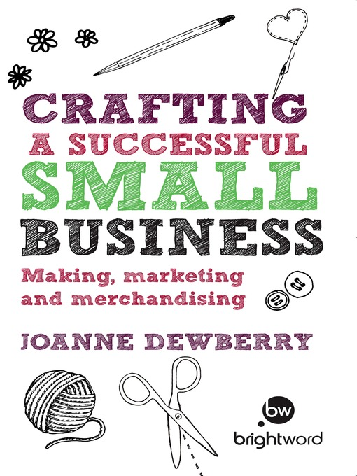 Title details for Crafting a Successful Small Business by Joanne Dewberry - Available