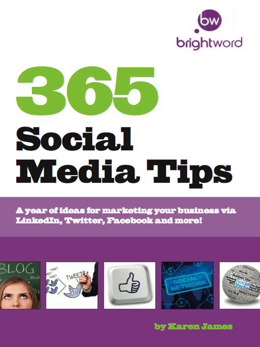 Title details for 365 Social Media Tips by Karen James - Available