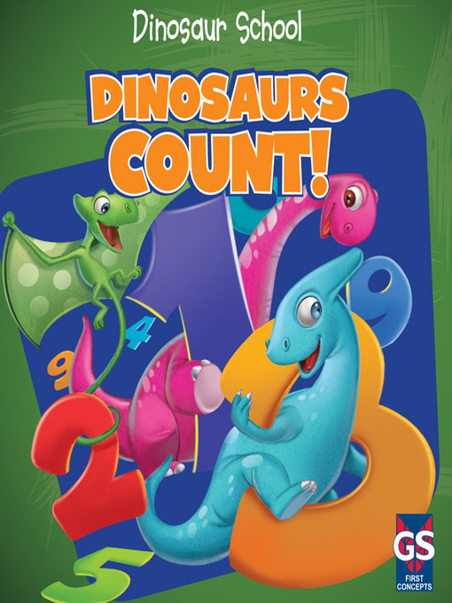 Title details for Dinosaurs Count! by Ava Saviola - Available