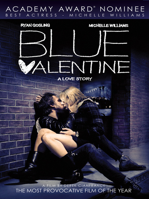 Title details for Blue Valentine by Derek Cianfrance - Available