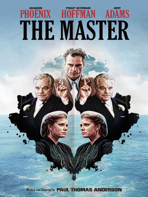 Title details for The Master by Paul Thomas Anderson - Available