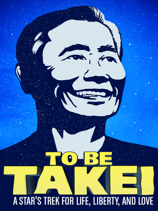 Title details for To Be Takei by Jennifer M. Kroot - Wait list