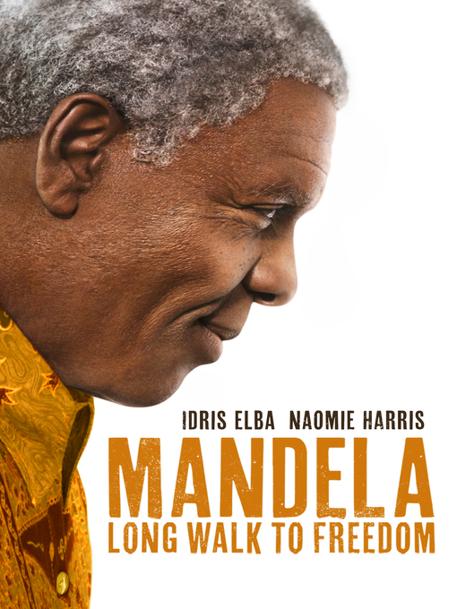 Title details for Mandela: Long Walk To Freedom by Justin Chadwick - Available
