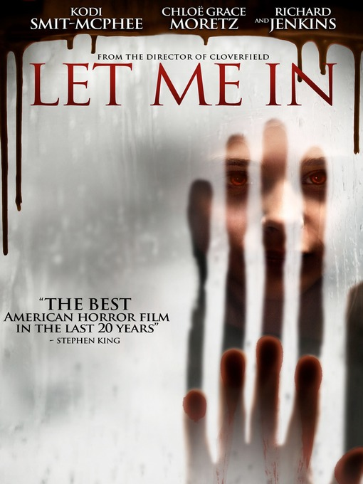 Title details for Let Me In by Matt Reeves - Available