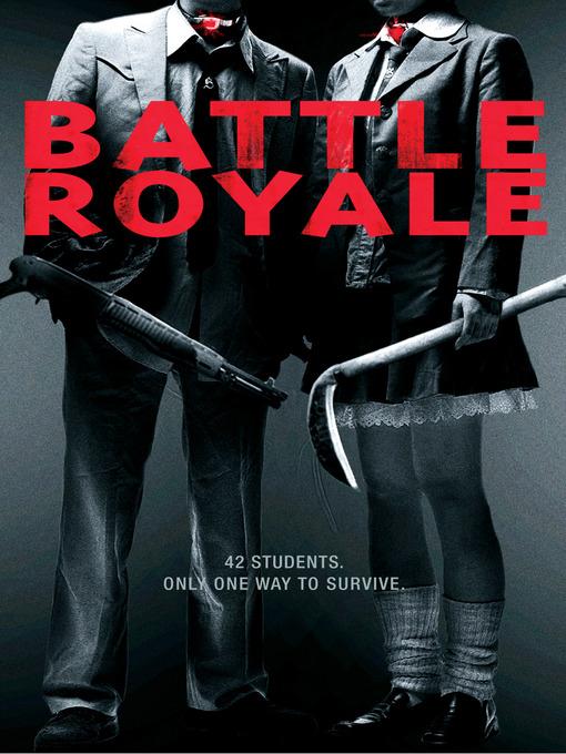 Title details for Battle Royale by Kinji Fukasaku - Available