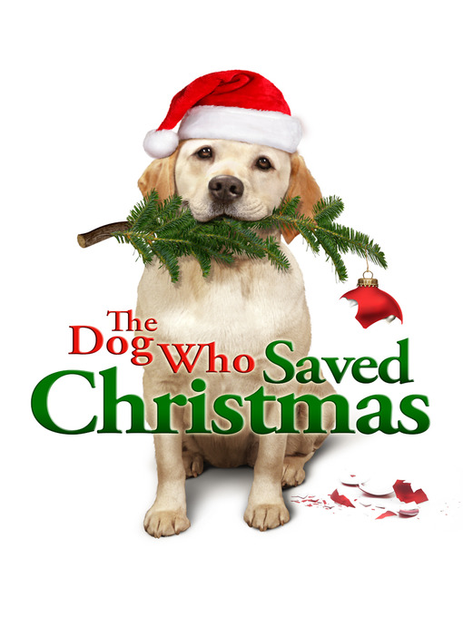 Title details for The Dog Who Saved Christmas by Michael Feifer - Available