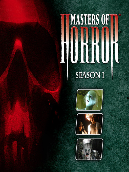 Title details for Masters of Horror, Season 1, Episode 1 by Don Coscarelli - Wait list
