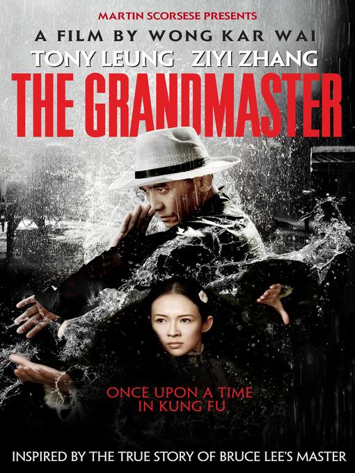 Title details for The Grandmaster by Wong Kar Wai - Wait list