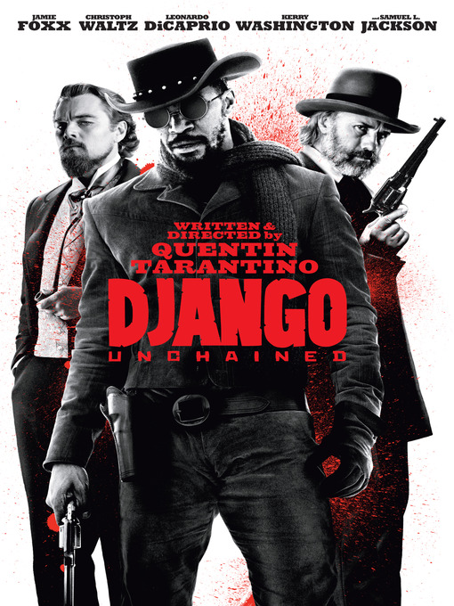 Title details for Django Unchained by Quentin Tarantino - Available