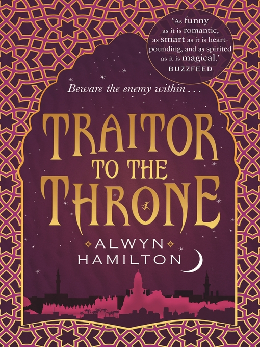 Title details for Traitor to the Throne by Alwyn Hamilton - Available
