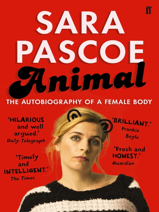 Title details for Animal by Sara Pascoe - Wait list