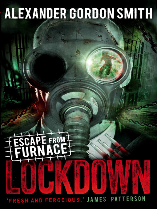 Lockdown Escape from Furnace Series, Book 1