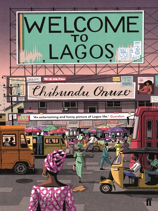 Title details for Welcome to Lagos by Chibundu Onuzo - Wait list