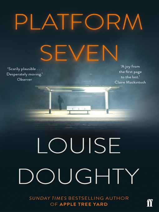 Title details for Platform Seven by Louise Doughty - Available