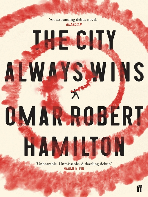 Title details for The City Always Wins by Omar Robert Hamilton - Available