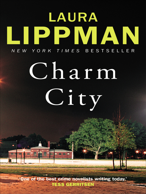 Title details for Charm City by Laura Lippman - Available