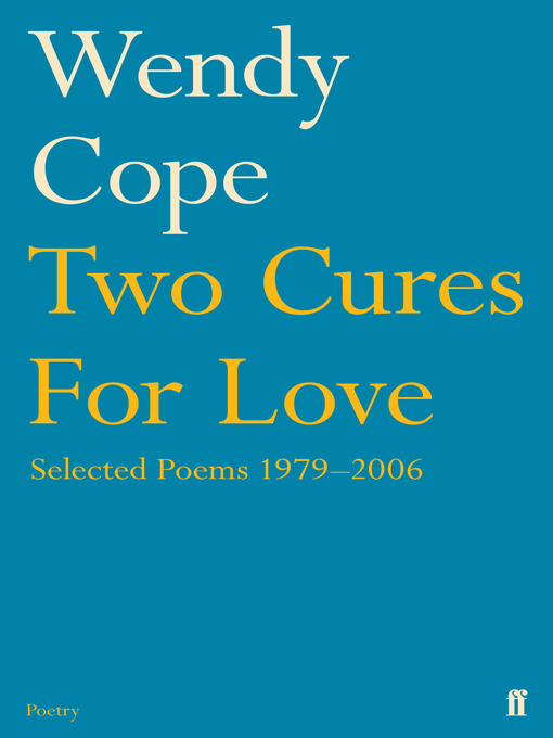 Title details for Two Cures for Love by Wendy Cope - Available