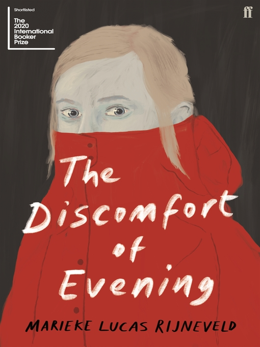 Title details for The Discomfort of Evening by Marieke Lucas Rijneveld - Available
