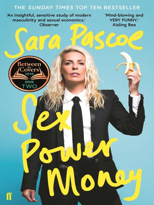 Title details for Sex Power Money by Sara Pascoe - Wait list